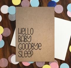 Hello Baby Goodbye Sleep - KRAFT